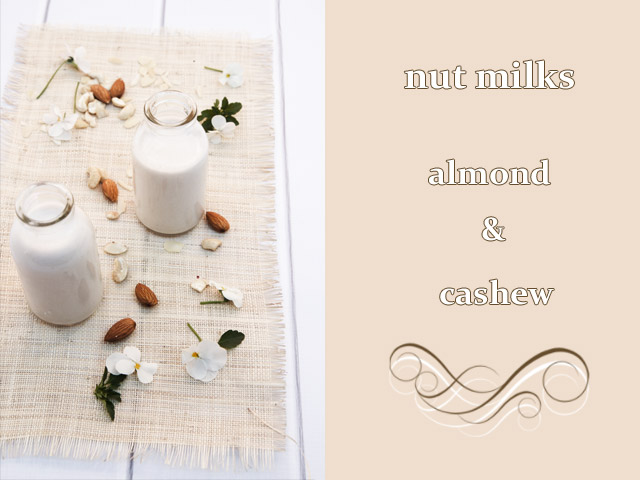 Cashew and Almond Nut milk
